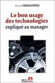 Le bon usage des technologies expliqué au manager